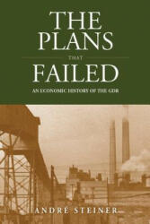 Plans That Failed - Andre Steiner (2013)
