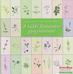 A bükki füvesember gyógynövényei (ISBN: 9789630651110)