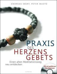 Praxis des Herzensgebets (2013)
