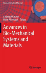 Advances in Bio-Mechanical Systems and Materials (2013)