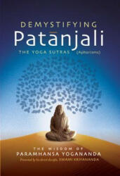 Demystifying Patanjali - The Yoga Sutras (2013)
