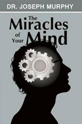 The Miracles of Your Mind (2013)