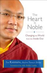 Heart Is Noble - Ogyen Trinley Dorje The Karmapa (2013)