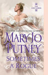 Sometimes A Rogue - Mary Jo Putney (2013)