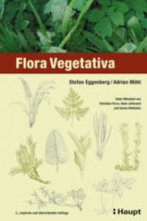 Flora Vegetativa - Stefan Eggenberg, Adrian Möhl (2013)