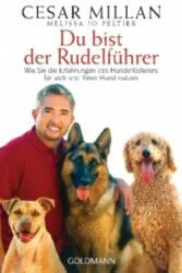 Du bist der Rudelführer - Cesar Millan, Melissa Jo Peltier, Andrea Panster (2013)