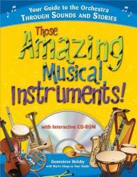 Those Amazing Musical Instruments! (2009)