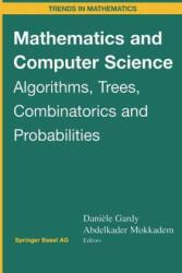 Mathematics and Computer Science - Daniele Gardy, Abdelkader Mokkadem (2012)