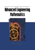 Analytical and Computational Methods of Advanced Engineering Mathematics (2012)
