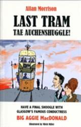 Last Tram Tae Auchenshuggle (2011)