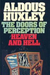 Doors of Perception & Heaven and Hell - Aldous Huxley (2013)