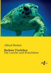 Brehms Tierleben - Alfred Brehm (2013)