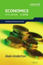 Level Economics for Edexcel Teaching and Assessment Pack (2007)