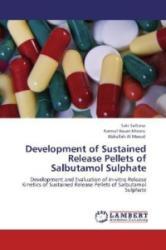 Development of Sustained Release Pellets of Salbutamol Sulphate - Saki Sultana, Kamrul Hasan Khosru, Abbullah Al Masud (2012)