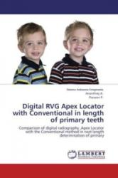 Digital RVG Apex Locator with Conventional in length of primary teeth - Neena Indavara Eregowda, A. Ananthraj, Praveen P (2012)