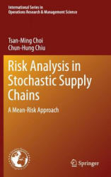 Risk Analysis in Stochastic Supply Chains (2012)
