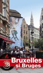 Bruxelles şi Bruges (ISBN: 9786068050577)