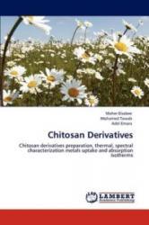 Chitosan Derivatives - Maher Elsabee, Mohamed Tawab, Adel Emara (2012)