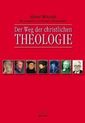 Der Weg der christlichen Theologie (2013)