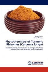 Phytochemistry of Turmeric Rhizomes (Curcuma longa) - Akiber Chufo, Aman Dekebo (2012)