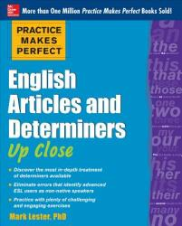 Practice Makes Perfect English Articles and Determiners Up Close (2013)