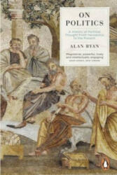 On Politics - Alan Ryan (2013)