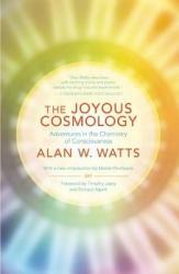 Joyous Cosmology - Alan Watts (2013)