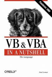 VB & VBA in a Nutshell: The Language: The Language (2010)