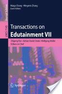 Transactions on Edutainment VII (2012)