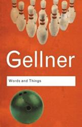 Words and Things - Ernest Gellner (2005)