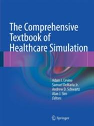 Comprehensive Textbook of Healthcare Simulation (2013)