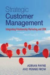 Strategic Customer Management - Adrian Payne (2013)