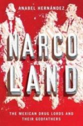 Narcoland - Anabel Hernandez (2013)