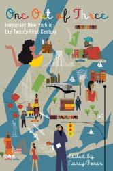 One Out of Three - Immigrant New York in the Twenty-First Century (2013)