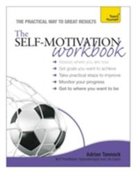 Self-Motivation Workbook: Teach Yourself (2013)