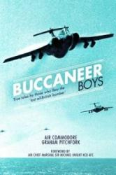 Buccaneer Boys - True Tales by Those Who Flew the Last All British-bomber (2013)