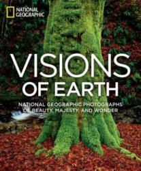 Visions of Earth Mini - National Geographic Photographs of Beauty, Majesty, and Wonder (2013)