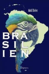 Brasilien - Adolf Bieler (2013)