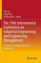 19th International Conference on Industrial Engineering and Engineering Management - Assistive Technology of Industrial Engineering (2014)