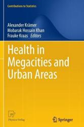 Health in Megacities and Urban Areas (2013)