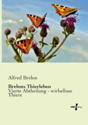 Brehms Thierleben - Alfred Brehm (2013)