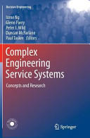 Complex Engineering Service Systems - Concepts and Research (2013)