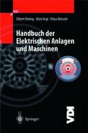 Handbuch Der Elektrischen Anlagen Und Maschinen (2013)