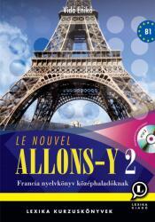 Le Nouvel Allons-Y 2 (ISBN: 9789639357938)
