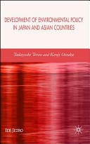 Development of Environmental Policy in Japan and Asian Countries (2007)