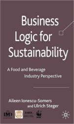 Business Logic for Sustainability - A Food and Beverage Industry Perspective (2008)