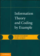 Information Theory and Coding by Example (2013)