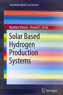 Solar Based Hydrogen Production Systems (2013)