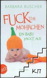 Fuck the Mhrchen (2013)