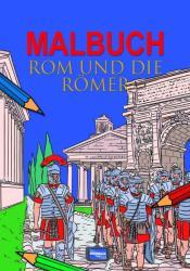 Malbuch Rom und die Rmer (2013)